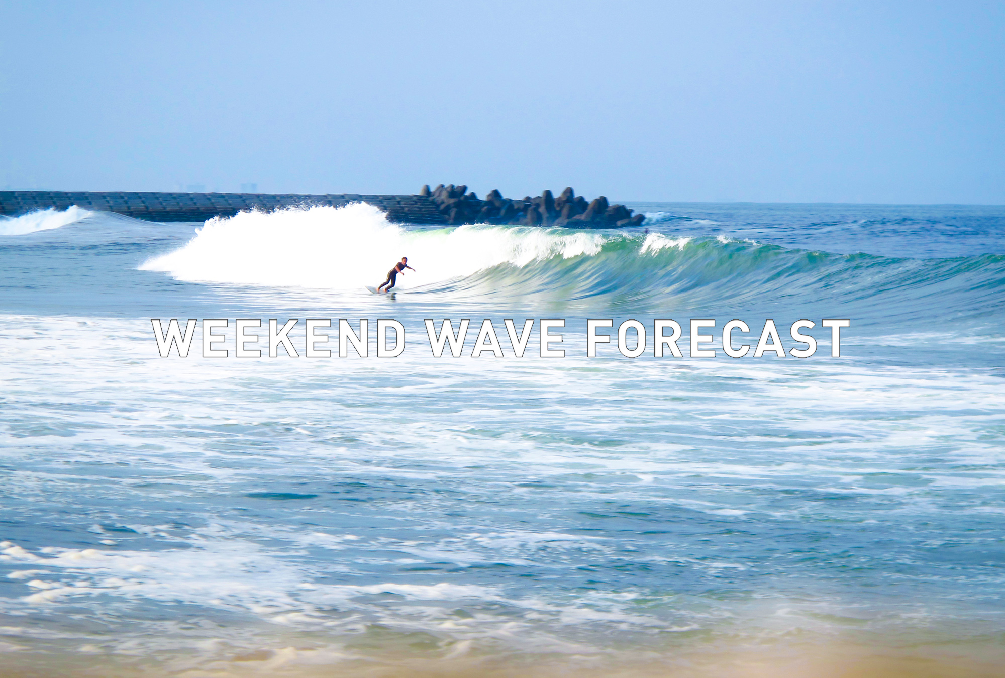 weekend wave forecast 0811