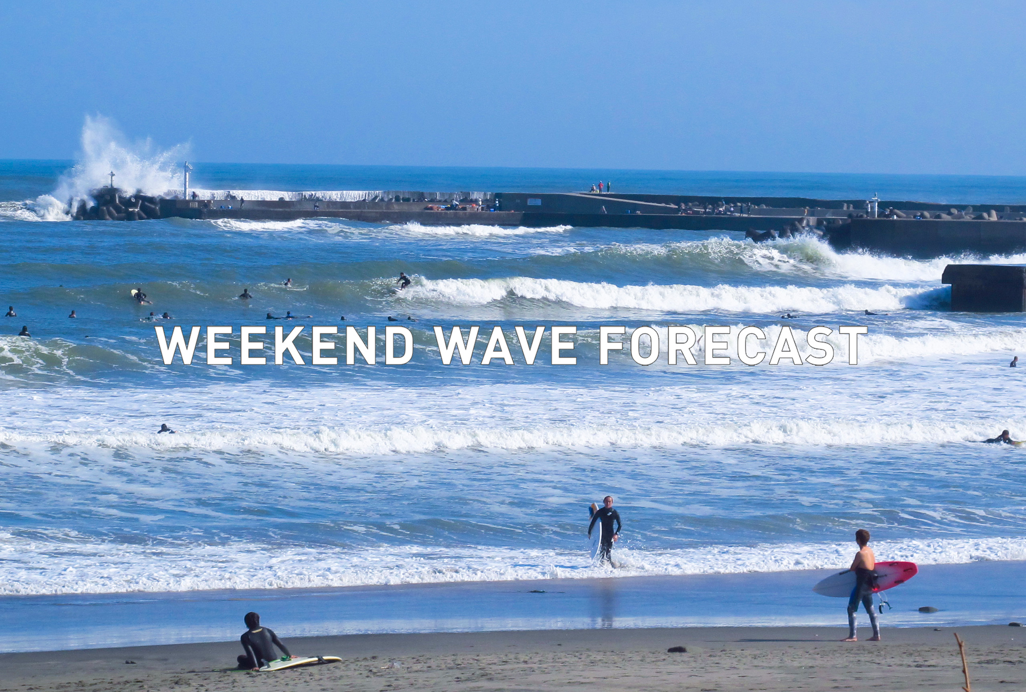 weekend wave forecast 0804