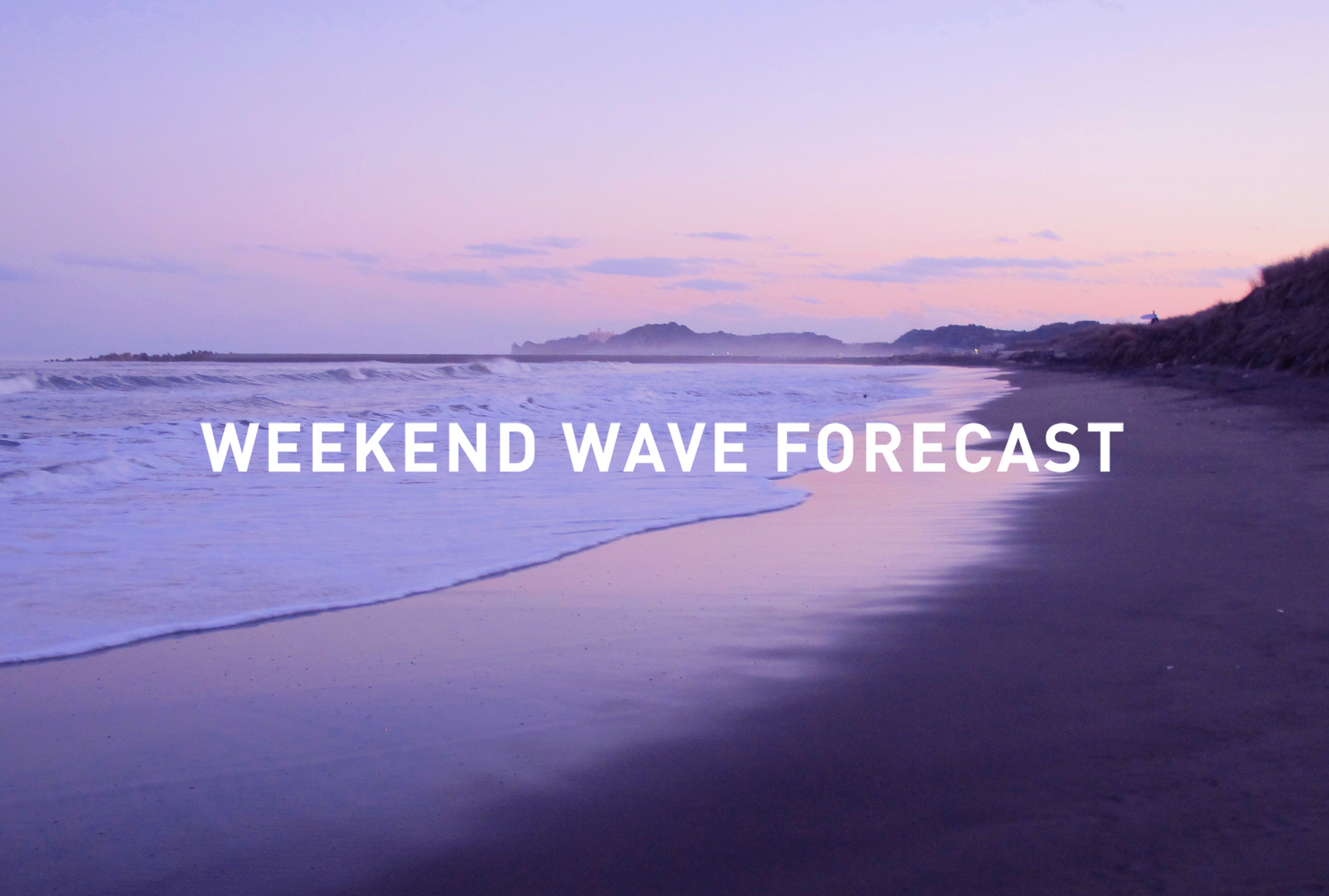 weekend wave forecast 0915