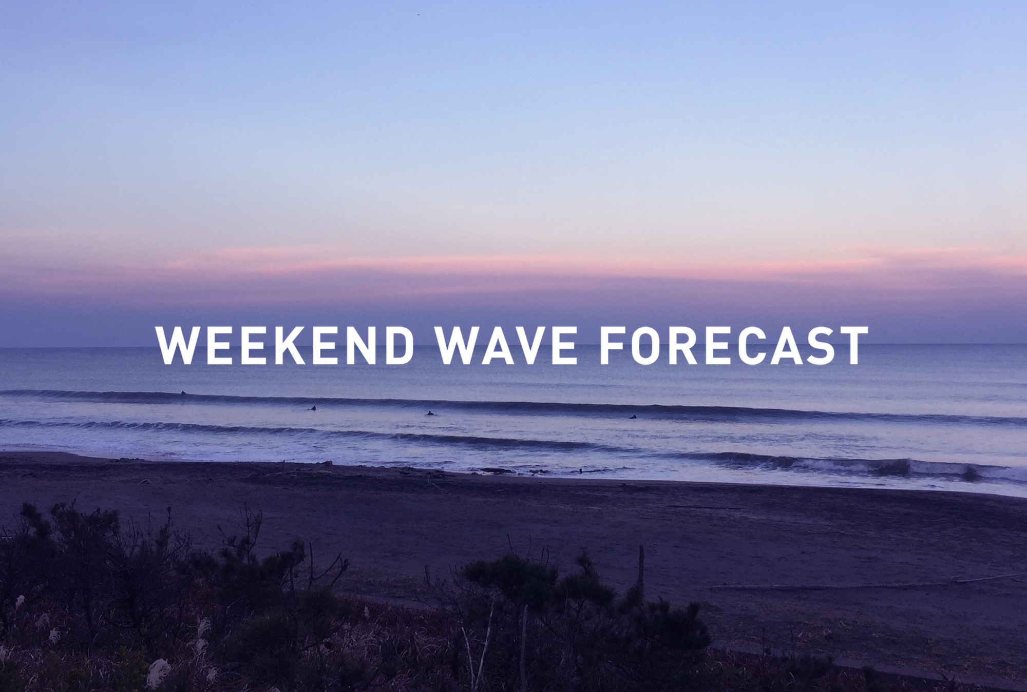 weekend wave forecast 0928